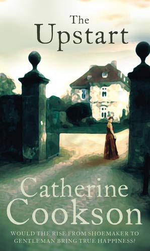 UPSTART THE By Catherine Cookson