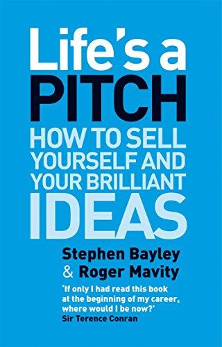 Life's a Pitch by Stephen Bayley