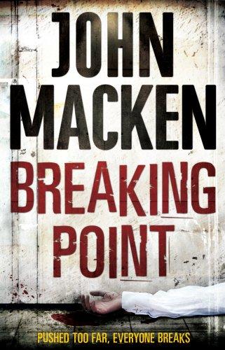 Breaking Point By John Macken