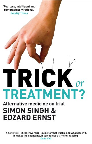 Trick or Treatment? By Dr. Simon Singh