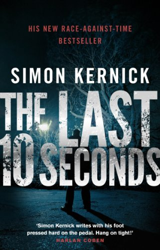 The Last 10 Seconds: (Tina Boyd 5) By Simon Kernick