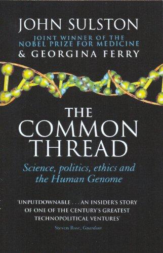 The Common Thread By John Sulston