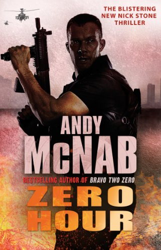 Zero Hour: (Nick Stone Book 13) By Andy McNab