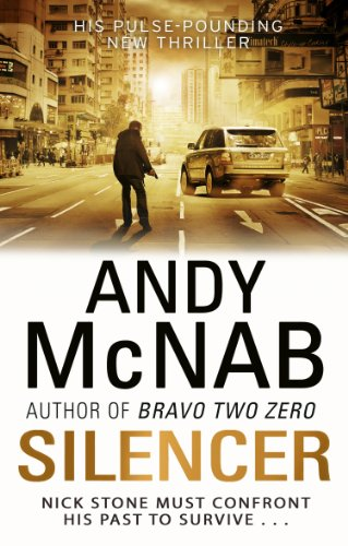 Silencer: (Nick Stone Thriller 15) By Andy McNab
