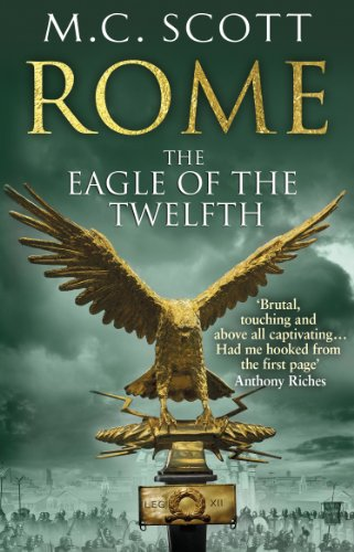 The Eagle of the Twelfth by M. C. Scott
