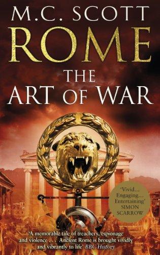 Rome: The Art of War by M. C. Scott