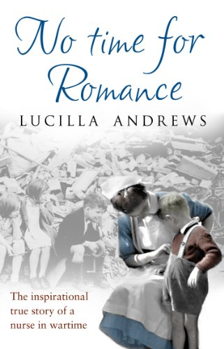 No Time For Romance By Lucilla Andrews