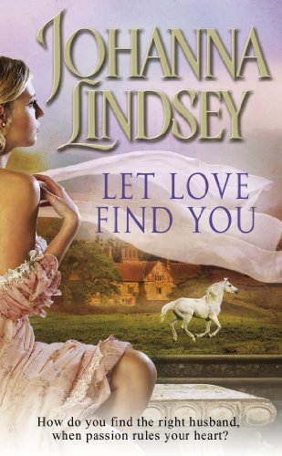 Let Love Find You By Johanna Lindsey