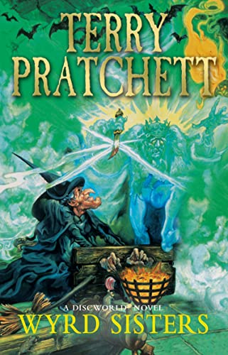 Wyrd Sisters: (Discworld Novel 6) (Discworld Novels) By Terry Pratchett