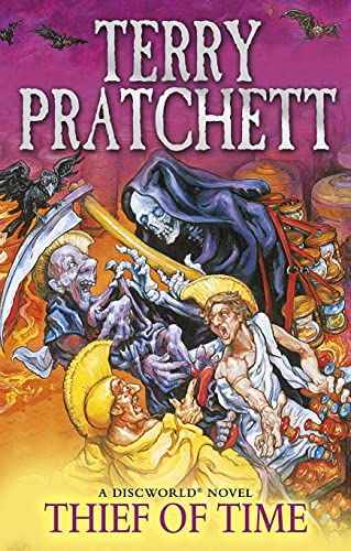 Thief Of Time: (Discworld Novel 26) by Terry Pratchett