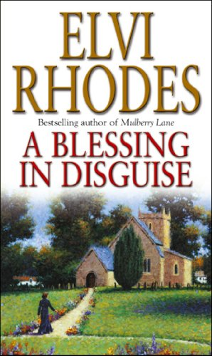 A Blessing In Disguise By Elvi Rhodes