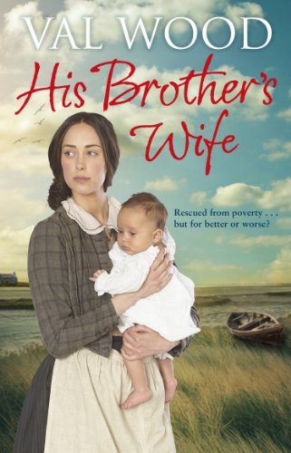 His Brother's Wife by Val Wood