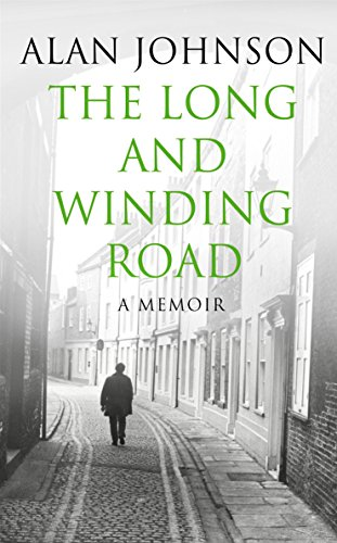 The Long and Winding Road By Alan Johnson