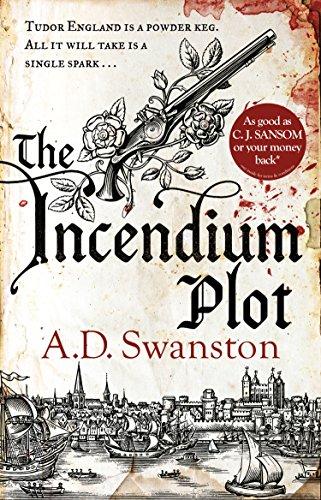 The Incendium Plot By A D Swanston