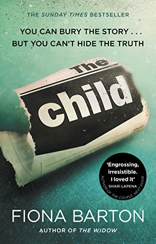 The Child: The must-read Richard and Judy Book Club pick 2018 By Fiona Barton