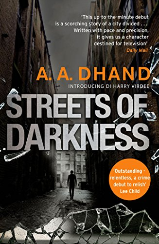Streets of Darkness (D.I. Harry Virdee) By A. A. Dhand