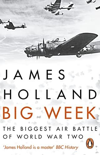 Big Week By James Holland