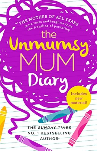 The Unmumsy Mum Diary By The Unmumsy Mum