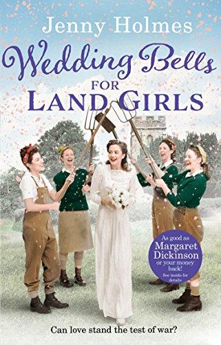 Wedding Bells for Land Girls (Land Girls 2) By Jenny Holmes