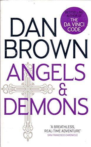 ANGELS & DEMONS, DAN BROWN By Dan Brown