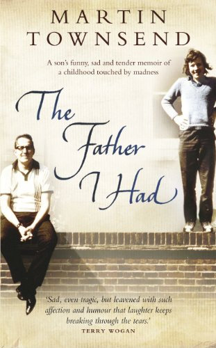 The Father I Had By Martin Townsend