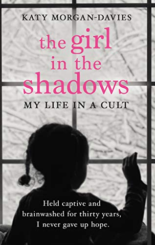 The Girl in the Shadows By Katy Morgan-Davies