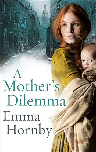 A Mother's Dilemma By Emma Hornby