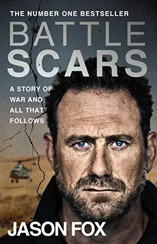 Battle Scars By Jason Fox