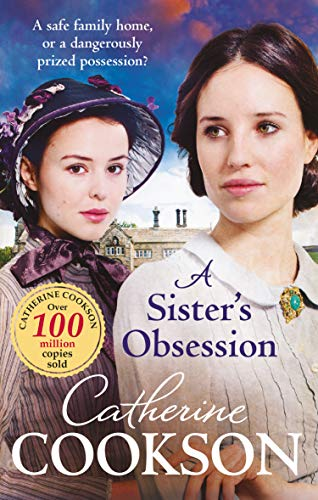 A Sister's Obsession By Catherine Cookson