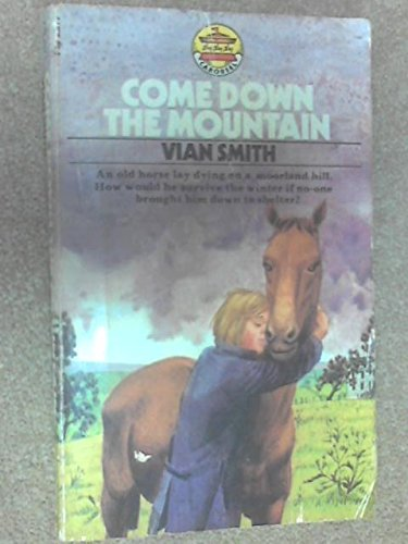Come Down the Mountain By Vian Smith