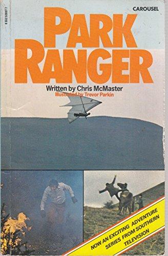 Park Ranger By Chris McMaster