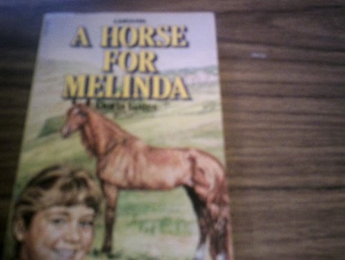 Horse for Melinda By Doris Gates