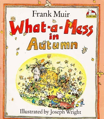 What-a-mess in Autumn By Frank Muir