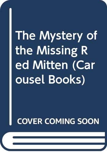 The Mystery of the Missing Red Mitten By Steven Kellogg