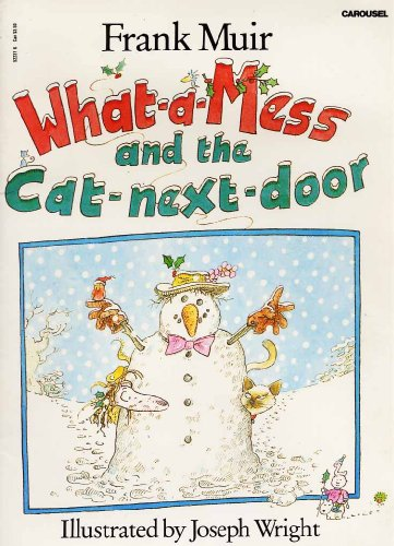 What-a-mess and the Cat-next-door By Frank Muir