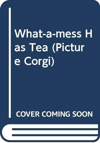 What-a-mess Has Tea By Frank Muir