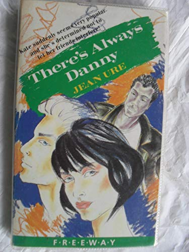 There's Always Dannie By Jean Ure