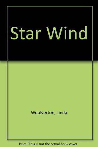 Star Wind By Linda Woolverton