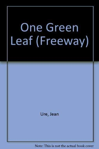 One Green Leaf By Jean Ure