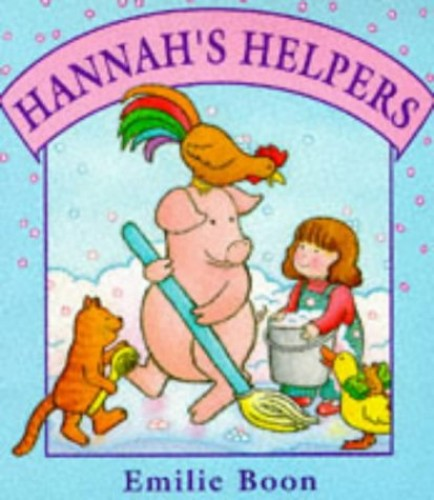 Hannah's Helpers By Emilie Boon