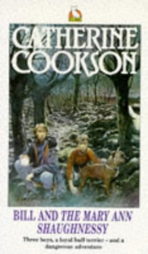 """Bill and the """"Mary Ann Shaughnessy"""" By Catherine Cookson"""
