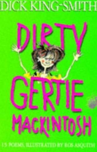 Dirty Gertie Mackintosh By Dick King-Smith