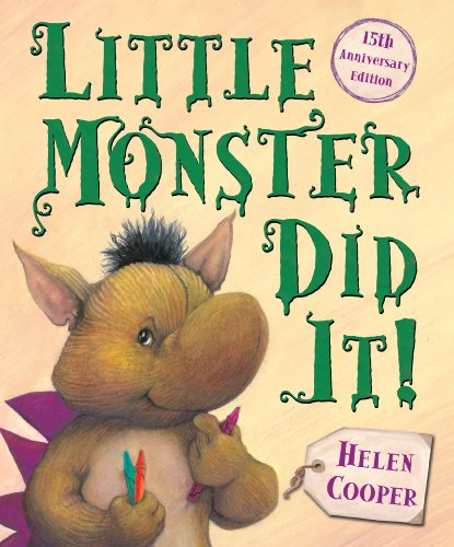 Little Monster Did It! By Helen Cooper