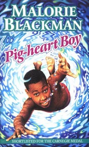Pig-heart Boy By Malorie Blackman