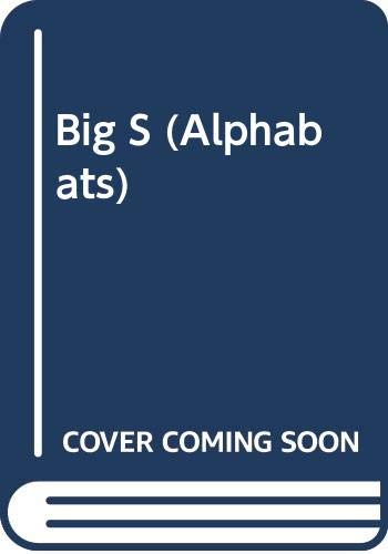 Big S (Alphabats) By Paul Sellers