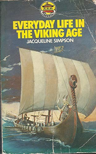 Everyday Life in the Viking Age By Jacqueline Simpson