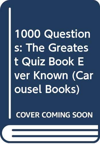 1000 Questions By Edited by Gyles Brandreth