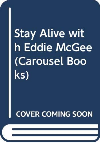 Stay Alive with Eddie McGee By Eddie McGee