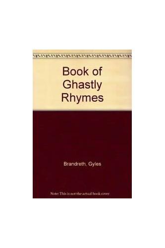 Book of Ghastly Rhymes By Gyles Brandreth