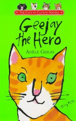 Geejay the Hero By Adele Geras